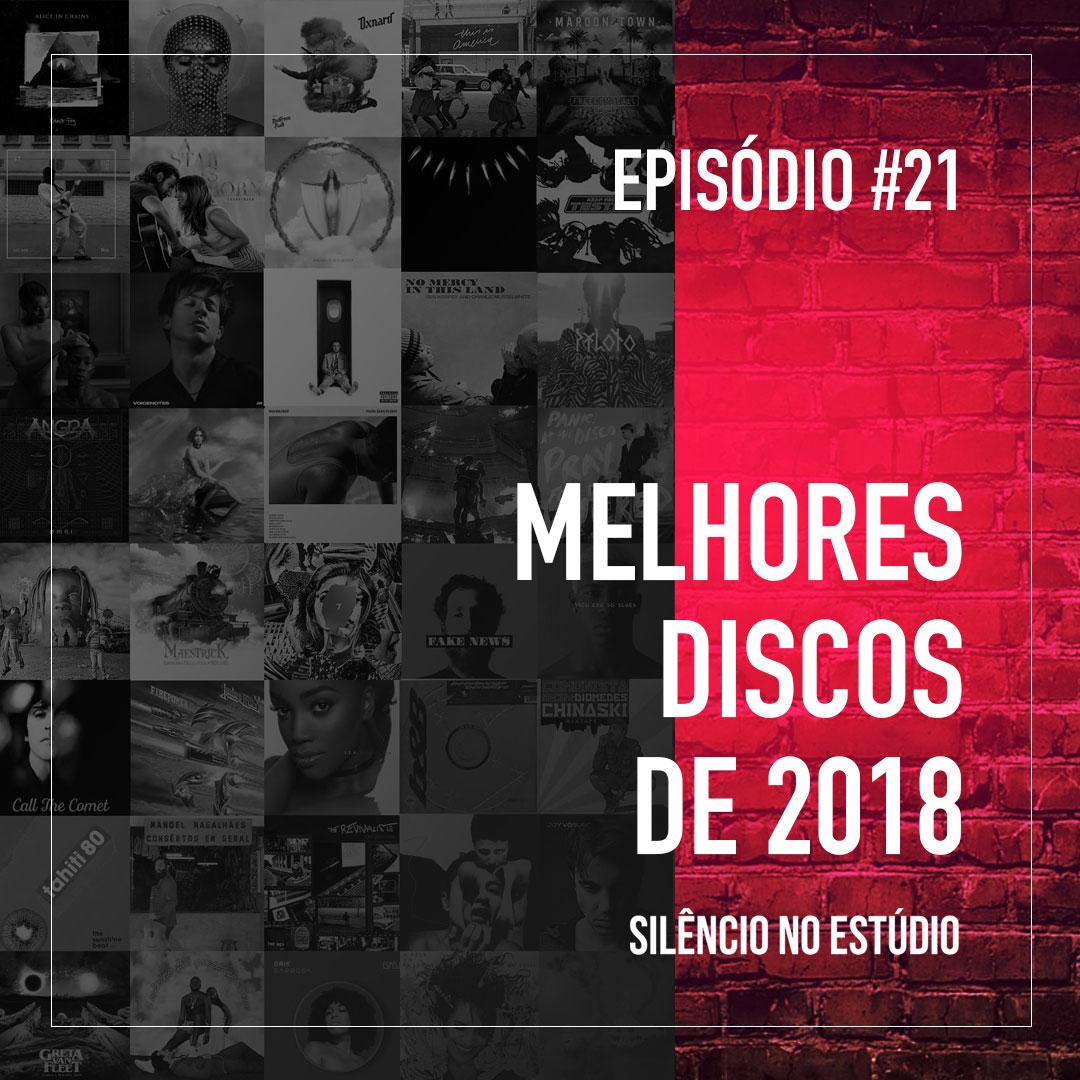 ep21_melhoresdiscos2018
